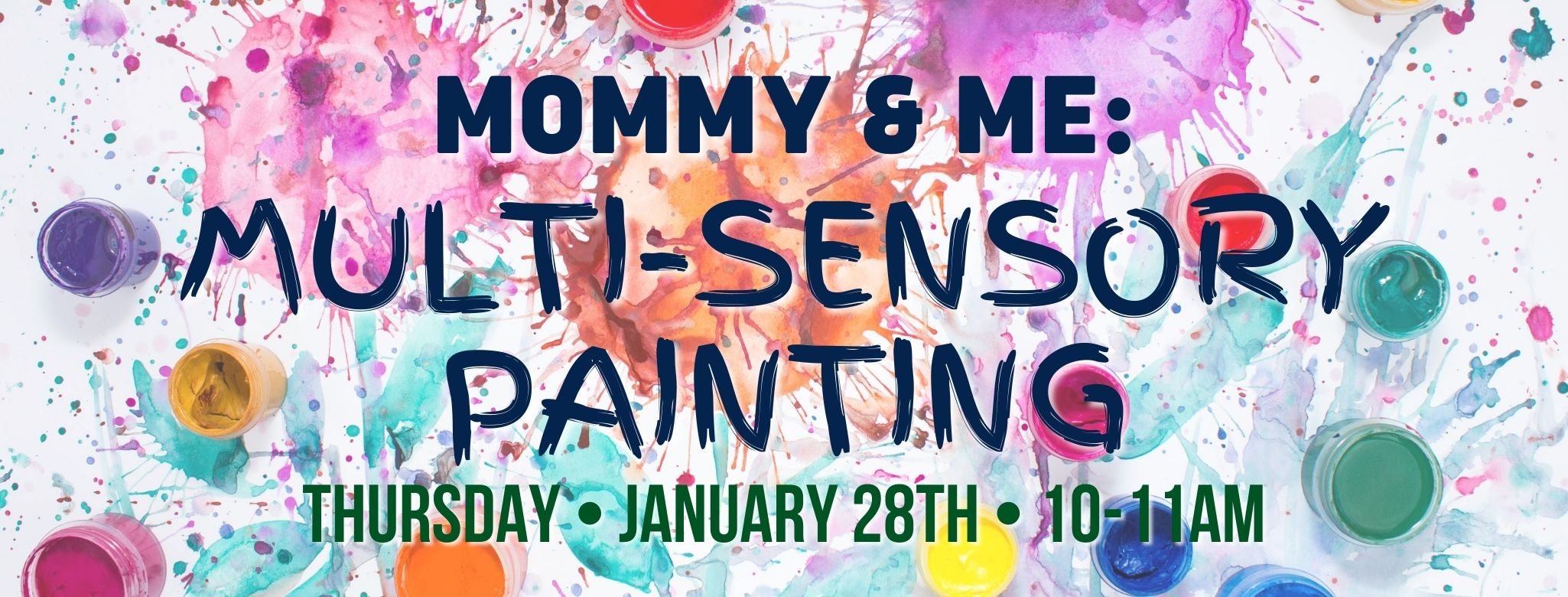Mommy & Me: Multi-Sensory Painting @ Crashworks